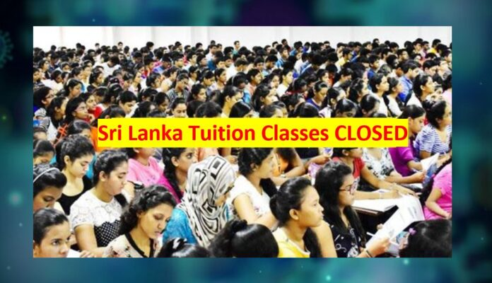 All Tuition classes closed Sri Lanka
