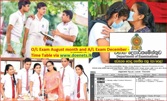O/L Examination August Month A/L Exam December Month