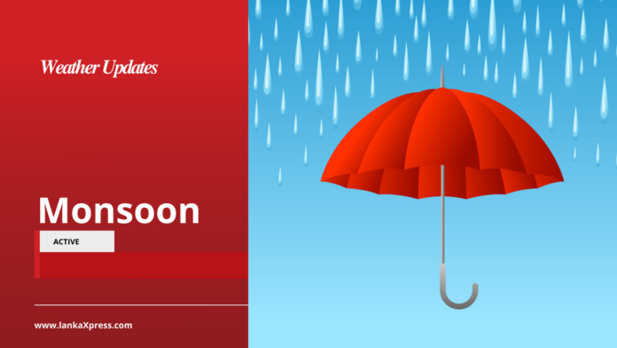 Monsoon is active over Sri Lanka Expect Heavy Rains and Strong Winds