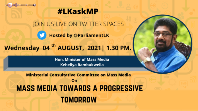 Minister of Mass Media to engage with the Public via Parliament Twitter Spaces discussion
