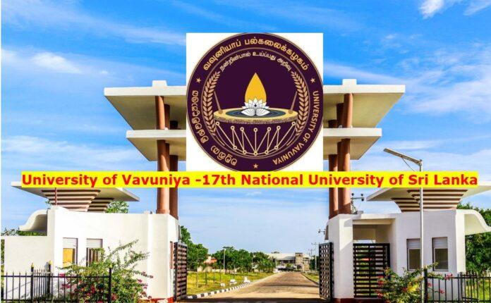 Vavuniya University the 17th National University in Sri Lanka