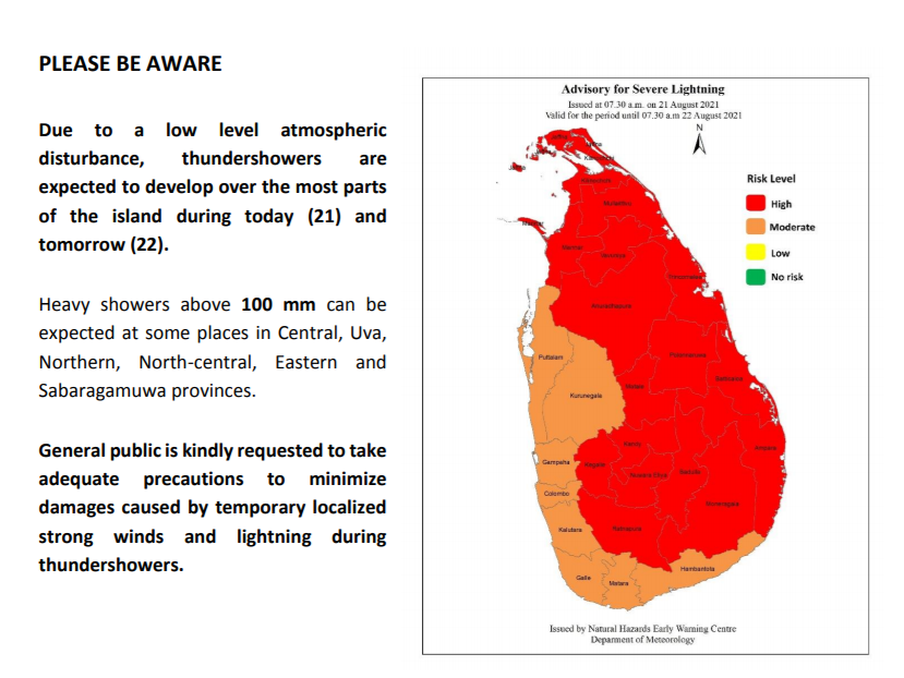 Due to a low level atmospheric disturbance, expect thundershowers and above 100mm heavy rains most parts of Sri Lanka