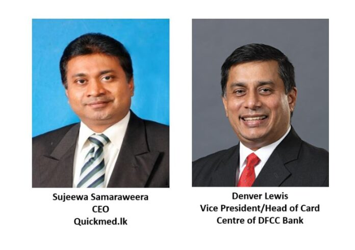 DFCC Bank partners with Quickmed.lk to facilitate financial benefits for credit cardholders